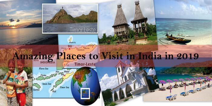 Know the 5 Amazing Places to Visit in India in 2018