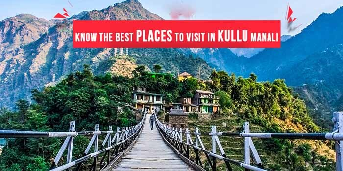 Remarkable places in Manali to visit and enjoy your vacation