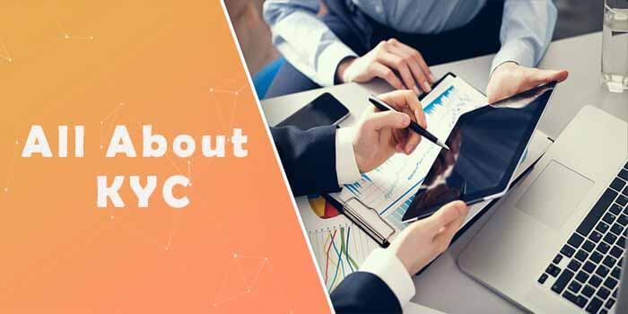 What is KYC? Know Customer Compliance Guide for Banks