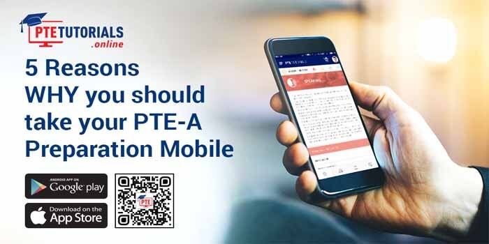 5 Reasons WHY you should take your PTE-A Preparation Mobile