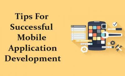 A Complete Guide Building a Successful Mobile Application
