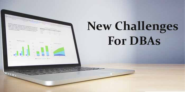 2019 Latest Trends And  Challenges for DBAs