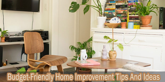 10 Budget-Friendly Home Improvement Tips And Ideas