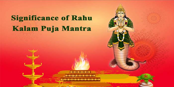 Significance of Rahu Kalam Puja Mantra