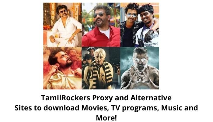 TamilRockers 2021 : Best Website to download Movies, TV programs, Music and More!