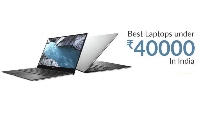 2 Best Laptop under 40000 in India 2021