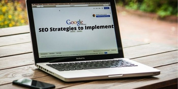 SEO Strategies to Implement in 2020 : Top 8 Guide to Follow!