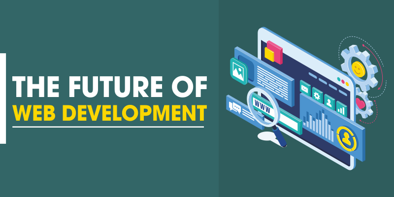The Future of Web Development That Will Rule in 2021!