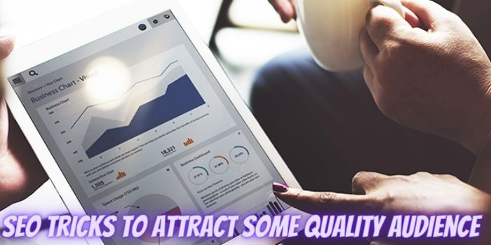 Is Your Online Website Not Growing? – Apply These SEO Tricks To Attract Some Quality Audience