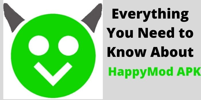 HappyMod APK: Everything You Need to Know