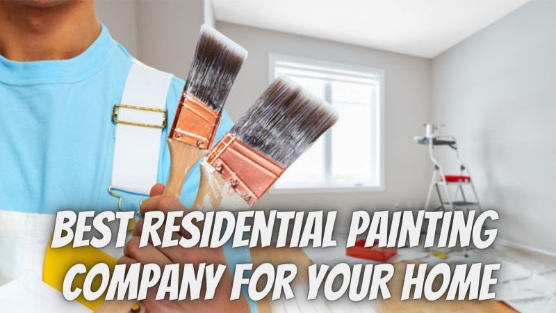 Find the Best Residential Painting Company for YOUR Home