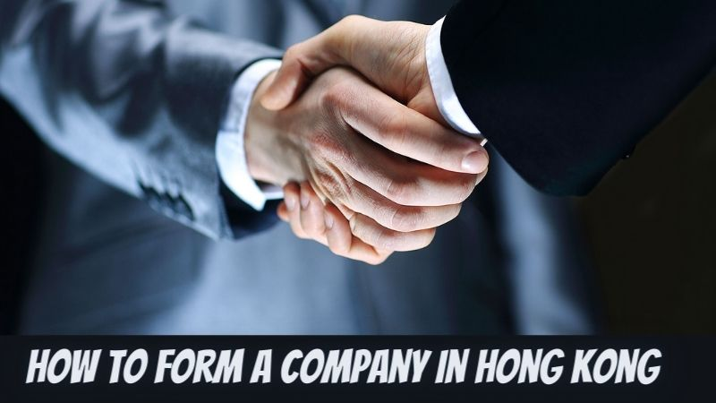 How to Form a Company in Hong Kong