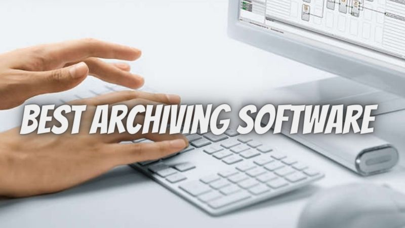 Are you looking for the best archiving software? Here is the top 5 list