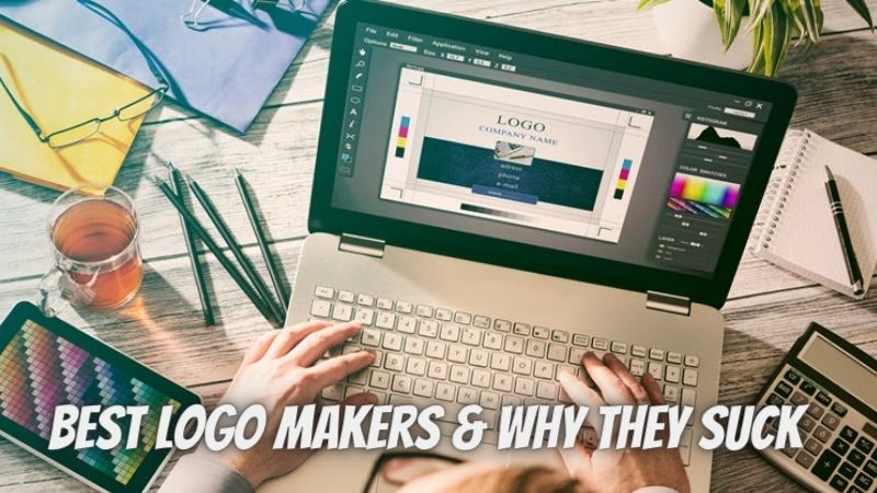 10 Best Logo Makers & Why They Suck