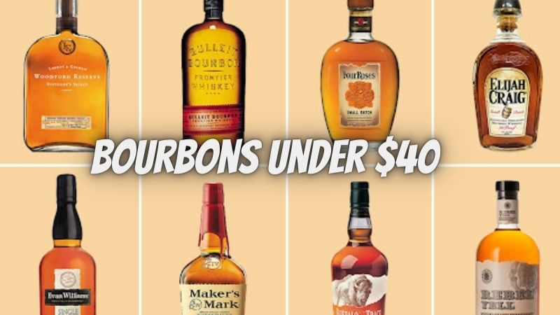 The Best Bourbons Under $40: Stock your shelf with these bargain bourbons