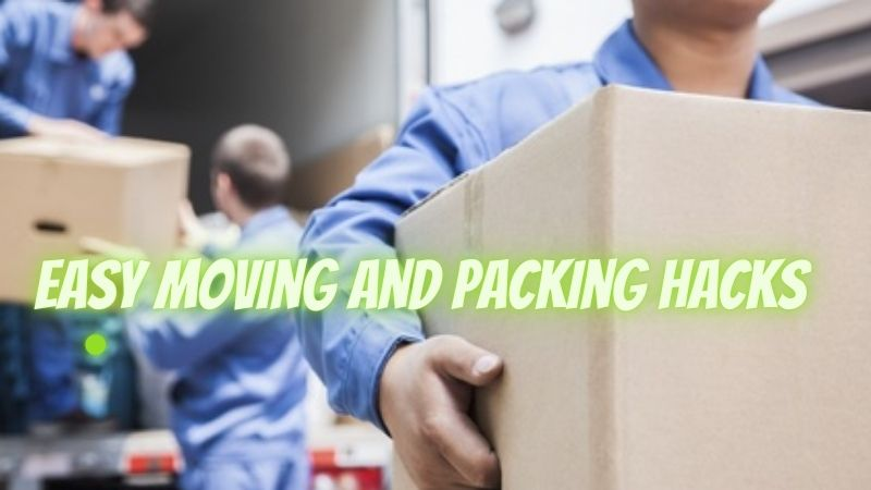 Easy Moving and Packing Hacks