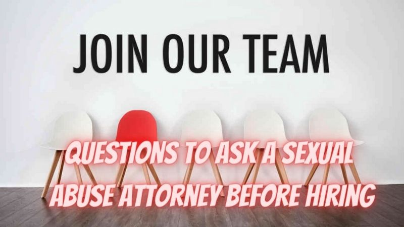6 questions to ask a sexual abuse attorney before hiring
