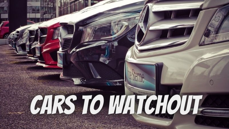 Cars to Watchout For in 2022