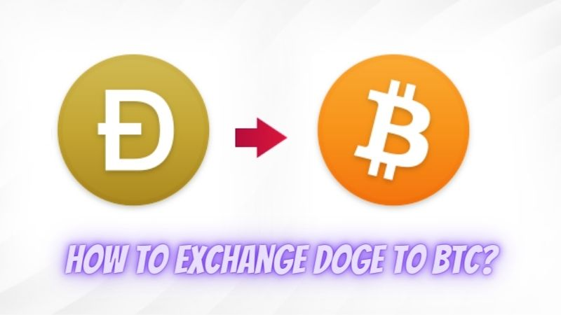 How to Exchange DOGE to BTC?