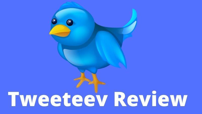 Tweeteev Review: What is Tweeteev? How Does it Work?