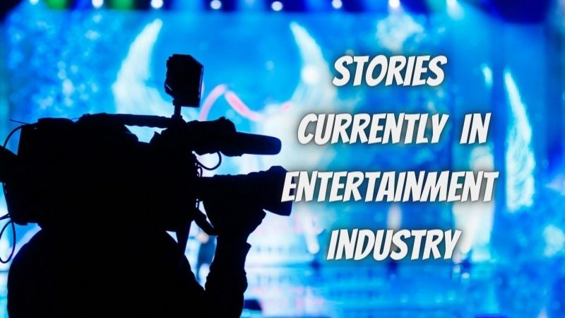 The top 6 stories currently in the entertainment industry you NEED to know!