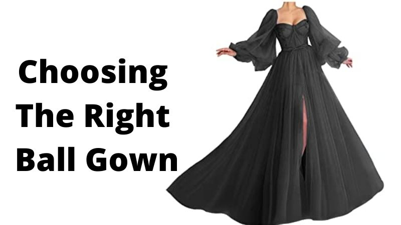 Choosing the Right Ball Gown: A Guide for All Sizes
